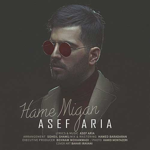 asef-aria-hame-migan