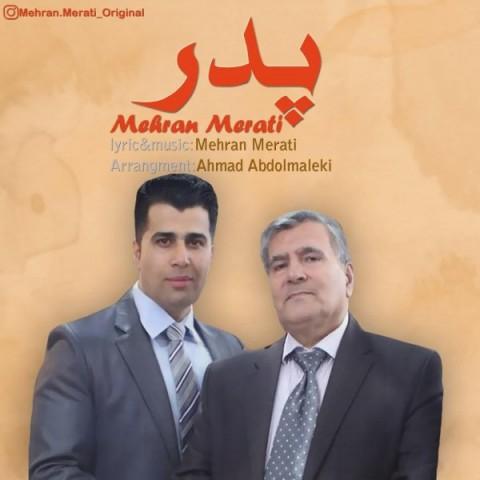دانلود آهنگ جدید مهران مرآتیپدر