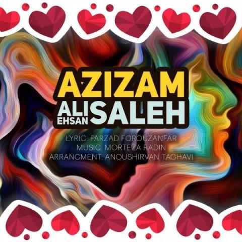 دانلود آهنگ جدید علی احسان صالحعزیزم