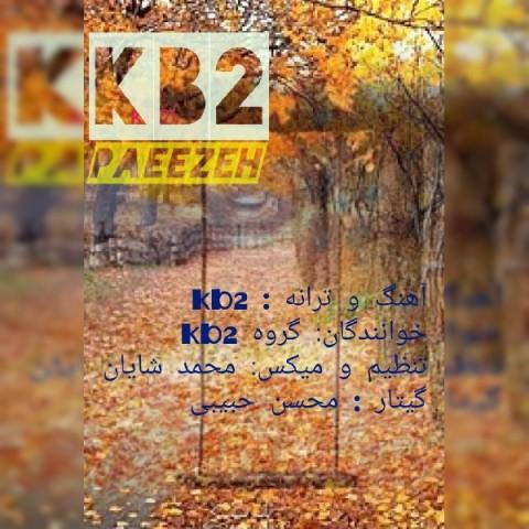 دانلود آهنگ جدید KB2 پاییزه